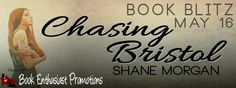 Book Blitz:: Chasing Bristol by Shane Morgan