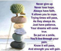 Never give up life quotes quotes positive quotes quote life quote positive quote inspiring