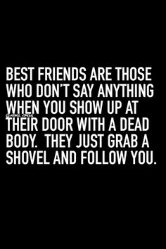 Funny quotes about friendship crazy friends lol hilarious 29 Ideas Great Quotes, Quotes To Live By, Funny Quotes, Inspirational Quotes, Qoutes, Humor Quotes, Friend Sayings, Hell Quotes, Best Friend Quotes Funny