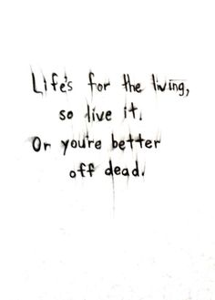 Passenger | Life's for the living, so live it!