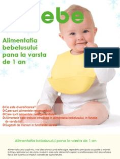 Ghid-Alimentatia Bebelusului Pana La 1 An Thing 1, Baby Eating, 1 An, Happy Foods, Baby Food Recipes, Lose Weight, Food And Drink, Cooking, Board
