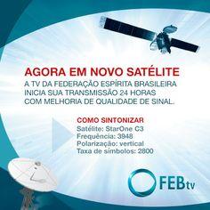 FEBtv agora em novo satélite - http://www.agendaespiritabrasil.com.br/2015/10/23/febtv-agora-em-novo-satelite/