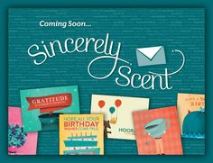 Scented cards! Awesome!! Never miss another important occasion with 364 days of pre-ordering!