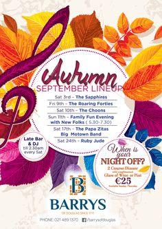 Barrys of Douglas Autumn promotion Night Off, Motown, Promotion, Autumn, Fall Season, Fall