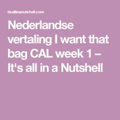 Nederlandse vertaling I want that bag CAL week 1 – It& all in a Nutshell Bag Crochet, In A Nutshell, Things I Want, Week 5, Jeans, Accessories, Green Jeans, Denim Pants, Jeans Pants