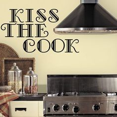 'Kiss The Cook' Wall Decal.