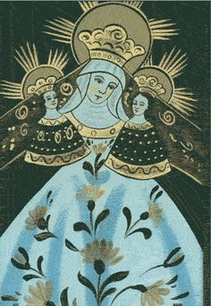 SANTA ANNA...  A central European image of saint Anne holding her grandson JESUS and daughter VIRGIN MARY