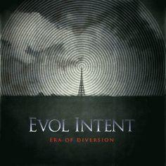 Evol Intent - Era Of Diversion (2008)