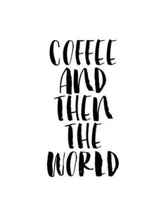 Need some inspiration to create a poster for your coffee shop or cafe? Check out our collection of unique coffee poster examples and then design your own! Quotes To Live By, Me Quotes, Motivational Quotes, Inspirational Quotes, Poster Quotes, Good Mood Quotes, Posters, Family Quotes, Funny Quotes
