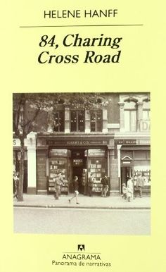 84, Charing Cross Road (Panorama De Narrativas) de Helene Hanff, http://www.amazon.es/dp/843396982X/ref=cm_sw_r_pi_dp_eCZorb13XTVXZ
