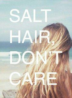 Salt hair, don't care