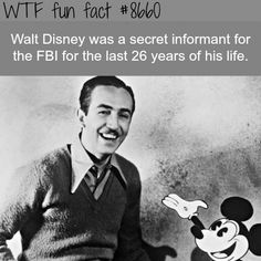 Walt Disney secretly worked for the FBI - WTF fun facts