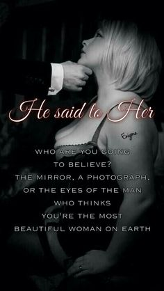 He said to her.....