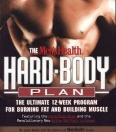 The buff body blueprint busy guys body transformation complete diet the mens health hard body plan the ultimate 12 week program for burning fat malvernweather Gallery