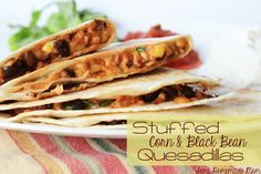 Semi Homemade Mom: Stuffed Corn & Black Bean Quesadillas - these are the BEST quesadillas!!