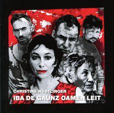 Christine Nöstlinger: Iba de gaunz oamen Leit