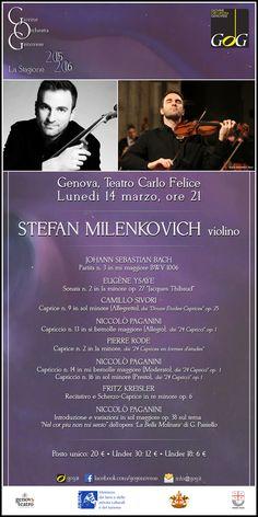 Stefan Milenkovich, violino. Lunedì 14 marzo 2016, Teatro Carlo Felice, #Genova #gog1516