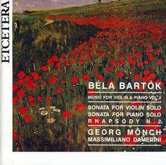 Bela Bartok - Bartok: Music for Violin & Piano: Vol. 2