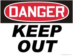 Printable Danger Keep Out Sign Keep Out Signs, Wifi Password Printable, Safety Slogans, Super Coloring Pages, Danger Signs, Novelty Signs, Retro Room, Sign Materials, High Voltage