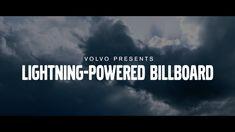 Volvo Lightning-Powered Billboard #PurePower