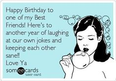 Top 20 Very Funny Birthday Quotes - Happy Birthday Funny - Funny Birthday meme - - Top 20 Very Funny Birthday Quotes The post Top 20 Very Funny Birthday Quotes appeared first on Gag Dad. Happy Birthday Quotes For Friends, Best Friends Funny, Happy Birthday Funny, Happy Birthday Messages, Best Friend Quotes, Funny Happy, Humor Birthday, Birthday Greetings, Bff Birthday