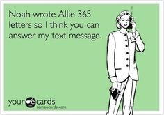 Noah wrote Allie 356 letters so I think you can answer my text message #CaseyCampbell