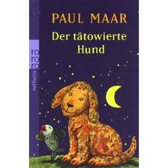 Der tätowierte Hund: Amazon.de: Paul Maar: Bücher