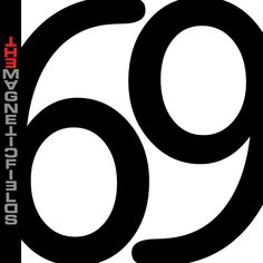 69 Love Songs - The Magnetic Fields
