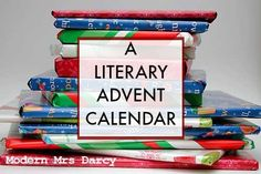 A literary advent calendar. How to do it, plus a list of Christmas-themed books for all ages to include.