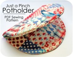 just a pinch potholder pdf sewing pattern...could ya use some old shoulder pads for the stuffing???
