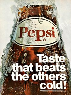 "PEPSI COLA 1969 Bottle Ad, ""Taste That Beats Others Cold"" Vintage Print, Soda Pop Collectible Wall Decor. $6.62, via Etsy."