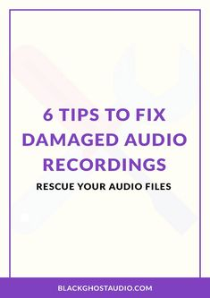 6 Tips to Fix Damaged Audio Recordings Audio Engineer, Music Production, Recording Studio, How To Remove, Tutorials, Learning, Artist, Tips, Advice