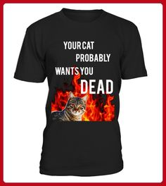 Your Cat Probably Wants You DEAD - Halloween shirts (*Partner-Link)