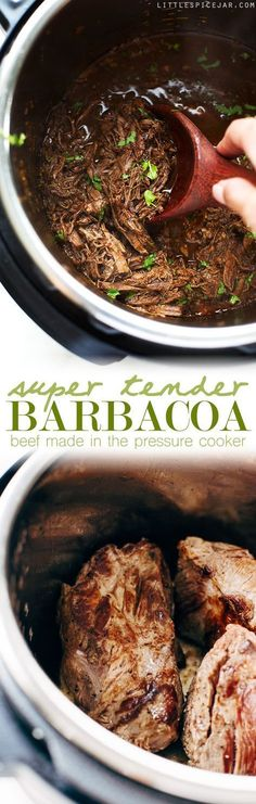 (Use 1-2 tsp. chipotle powder and round roast; brown in a nonstick pan without oil) Pressure Cooker Barbacoa Beef - Just sear the meat and pop it all into your pressure cooker and in 1 hour you have the most delicious shredded beef that tastes like you cooked it all day long!