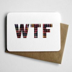 WTF  snarky greeting card by 4four on Etsy, $4.00