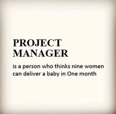 How Projects Are Born — 12 Hilarious Project Management Jokes Bullet Journal Project Management, Project Management Dashboard, Management Software, Project Management Templates, Management Quotes, Management Tips, Management Logo, Program Management, Manager Humor