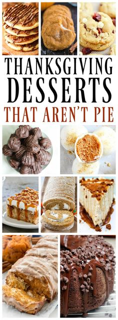 25 THANKSGIVING DESSERTS THAT ARE NOT PIE - A collection of desserts that pie adverse friends {and pie fans} will devour; cakes, cobblers and cookies. #thanksgiving #ThanksgivingRecipes #desserts #cakes #cookies #holidays