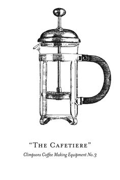Coffee making equipment illustrations for Climpson & Sons - The Cafetiere - Mr Chadwick
