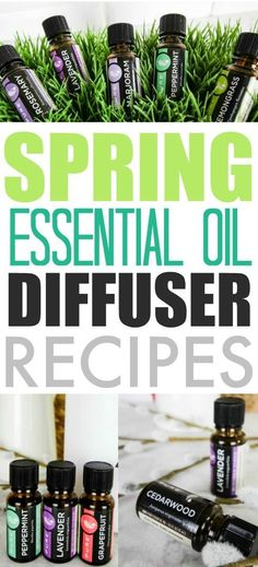 Essential oil recipes to try in your diffuser this spring! #Essentialoildiffusers