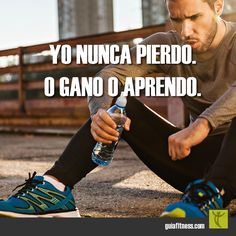Yo nunca pierdo: o gano o aprendo. Motivational Phrases, Inspirational Quotes, More Than Words, Spanish Quotes, Beautiful Words, Gym Motivation, Cool Words, Inspire Me, Quotations