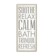 Found it at Wayfair - Soothe Relax Calm Bath Typography Wall Plaque