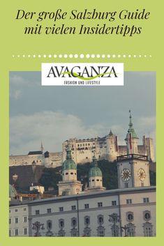 Der große Salzburg Guide mit vielen Insidertipps für die ganze Familie. Salzburg, Taj Mahal, Louvre, Spa, Blog, Lifestyle, Building, Travel, City Breaks Europe