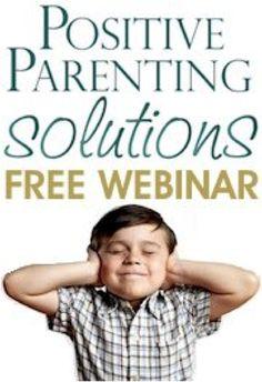 Positive Parenting Solutions FREE Webinar tonight