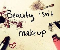 all the make-up in the world cant hide an ugly heart...
