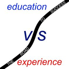 Education vs Experience by gtalan, via Flickr