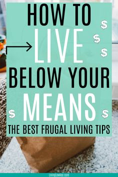 Extreme ways to save money and live below your means. Are you looking to pay off debt, live frugally, and save more money? These tips will help you do all of that. These are the best frugal living tips I've read! #waystosavemoney #frugallivingtips #extremewaystosavemoney #bestwaystosavemoney #frugalliving