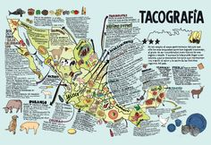 Tacographia. A culinery map of Mexico.