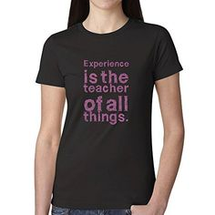 Nano Design Own T Shirt Experience Quotes Design Your Own T Shirts Women Round Neck Tall Novelty Tees