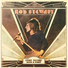 rod stewart albums | ood folk album calls for a good rock album of course and i know of ...