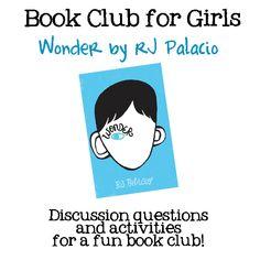 Book Club for Girls:  Wonder by RJ Palacio